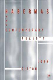 Habermas and Contemporary Society by  J Sitton - Paperback - 2003 - from The John Bale Books LLC (SKU: 80089a)