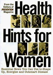 Health hints for women: Essential news you can use to shape up, energize and outsmart disease (Title page: Headlines in Women's Health 1997)