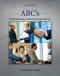ABCs of Relationship Selling through Service (12th Edition)