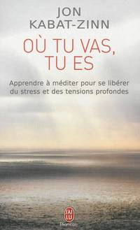 image of O? tu vas, tu es [ Wherever You Go, There You Are - French ] (French Edition)
