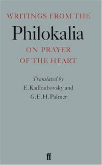 Writings From the Philokalia : On Prayer of the Heart