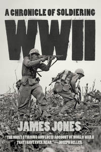image of WWII : A Chronicle of Soldiering