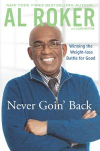 Never Goin' Back  Winning the Weight-Loss Battle For Good