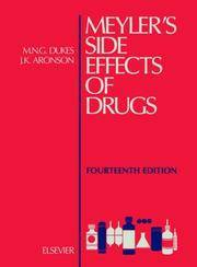 Meyler's Side Effects of Drugs, Volume 14, Fourteenth Edition by Chalker, J., Leuwer, M., Lunde, P.K.M., McInnes, G., Schaffner, A., Thelle, D., Velo, G.P., Vrhovac, B