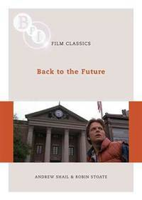 Back to the Future by Robin Stoate  Andrew Shail