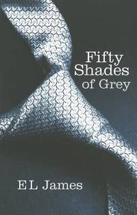 Fifty Shades of Grey (Book - 1)