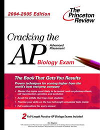 Cracking the AP Biology Exam, 2004-2005 Edition (College Test Prep) by Princeton Review - Paperback - 2004-01-13 - from Ergodebooks and Biblio.com