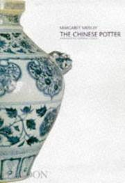 THE CHINESE POTTER A Practical History of Chinese Ceramics by  Margaret Medley - Paperback - Third Edition - 1989 - from VELMA CLINTON BOOKS and Biblio.com