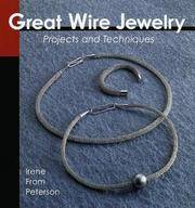 Great Wire Jewelry: Projects and Techniques