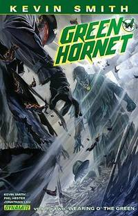 Kevin Smith's Green Hornet Volume 2: Wearing o' the Green (The Green Hornet)