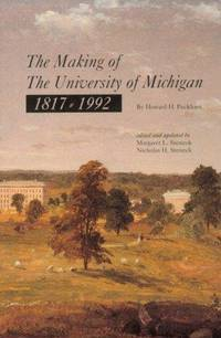 The Making of the University of Michigan 1817-1992