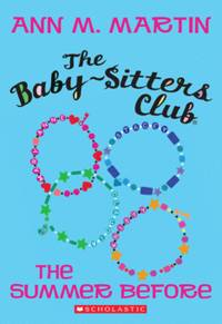 image of The Summer Before (The Baby-Sitters Club)