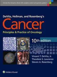 DEVITA, HELLMAN AND ROSENBERG'S: CANCER PRINCIPLES & PRACTICE OF ONCOLOGY, 10/E (HB-2015)