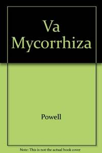 VA Mycorrhiza by Powell; Bagyaraj - Hardcover - 1984 - from DSMBOOKS (SKU: F5S3-8-Z-0849356946-5)