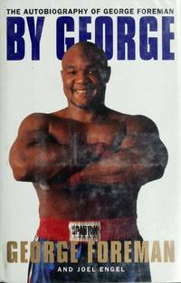 By George : Autobiography of George Foreman