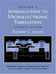 Introduction to Microelectronic Fabrication: Volume 5 of Modular Series on Solid State Devices (2nd Edition) by Richard C. Jaeger - Paperback - 2001 - from Revaluation Books (SKU: 2-0201444941)