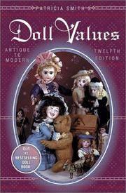 Patricia Smith's Doll Values