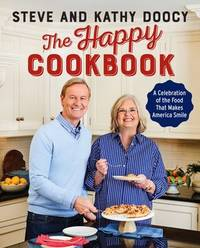 THE HAPPY COOKBOOK. A Celebration of the Food That Makes America Smile.