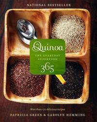 QUINOA 365 : THE EVERYDAY SUPERFOOD by  PATRICIA/ HEM GREEN - Paperback - from Magers and Quinn Booksellers and Biblio.com