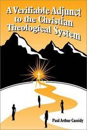 Verifiable Adjunct to the Christian Theological System, A.