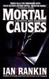 image of Mortal Causes (Inspector Rebus Novels)