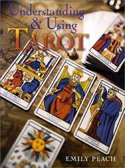 Understanding and Using Tarot