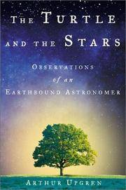 The Turtle and the Stars: Observations of an Earthbound Astronomer