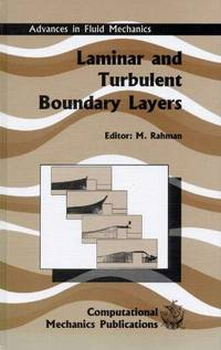 Laminar and Turbulent Boundary Layers.