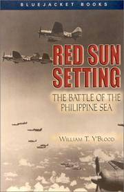 Red Sun Setting: The Battle of the Philippine Sea (Bluejacket Books) by  William T Y'Blood - Paperback - 2003 - from New Life Books (SKU: 022564)