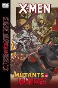 XMen: Curse of the Mutants OneShots (X-Men (Hardcover))