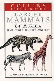 Collins Field Guide to the Larger Mammals of Africa (Collins Pocket Guide) by  P. Barrett D. MacDonald - Hardcover - 11/11/1993 - from Greener Books Ltd and Biblio.co.uk