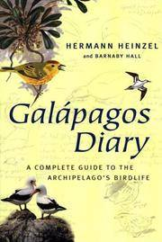 GALAPAGOS DIARY: A Complete Guide to the ArchipelagoÕs Birdlife