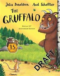 The Gruffalo - Special 15th Anniversary Edition >>>> A SUPERB DOUBLE SIGNED &...