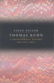 image of Thomas Kuhn: A Philosophical History for Our Times