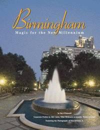 Birmingham: Magic for the New Millennium