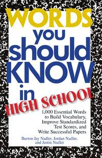 Words You Should Know In High School: 1000 Essential Words To Build Vocabulary, Improve...