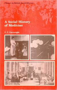 A Social History of Medicine - Themes in British Social History