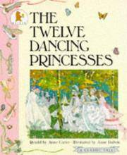 Twelve Dancing Princesses by  Anne Carter  - Paperback  - 1992  - from Werdz Quality Used Books (SKU: 000791)