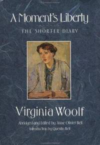 image of A Moment's Liberty; The Shorter Diary