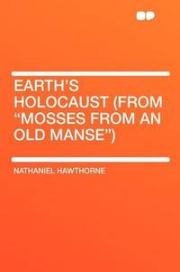 image of Earth's Holocaust (From