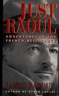 Just Raoul Adventures In the French Resistance