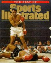 The Best of Sports Illustrated: Four Decades of Sports
