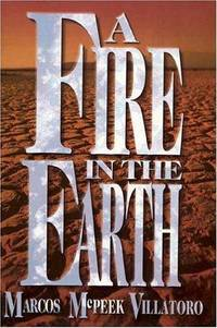 A Fire in the Earth  - Signed