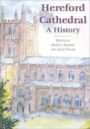 HEREFORD CATHEDRAL. A History.