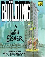 image of The Building: A Graphic Novel About the Life and Death of a CityBuilding