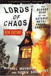 image of Lords of Chaos: The Bloody Rise of the Satanic Metal Underground