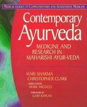 Contemporary Ayurveda: Medicine and Research in Maharishi Ayur-Veda.