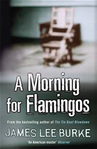 image of A Morning For Flamingos (Dave Robicheaux)