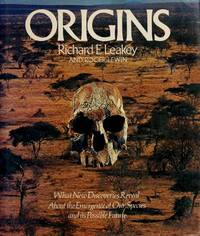 Origins by Richard E. Leakey; Roger Lewin - Hardcover - 1977 - from ThriftBooks and Biblio.com