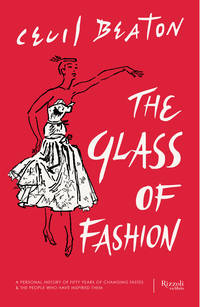 image of The Glass of Fashion: A Personal History of Fifty Years of Changing Tastes and the People Who Have Inspired Them